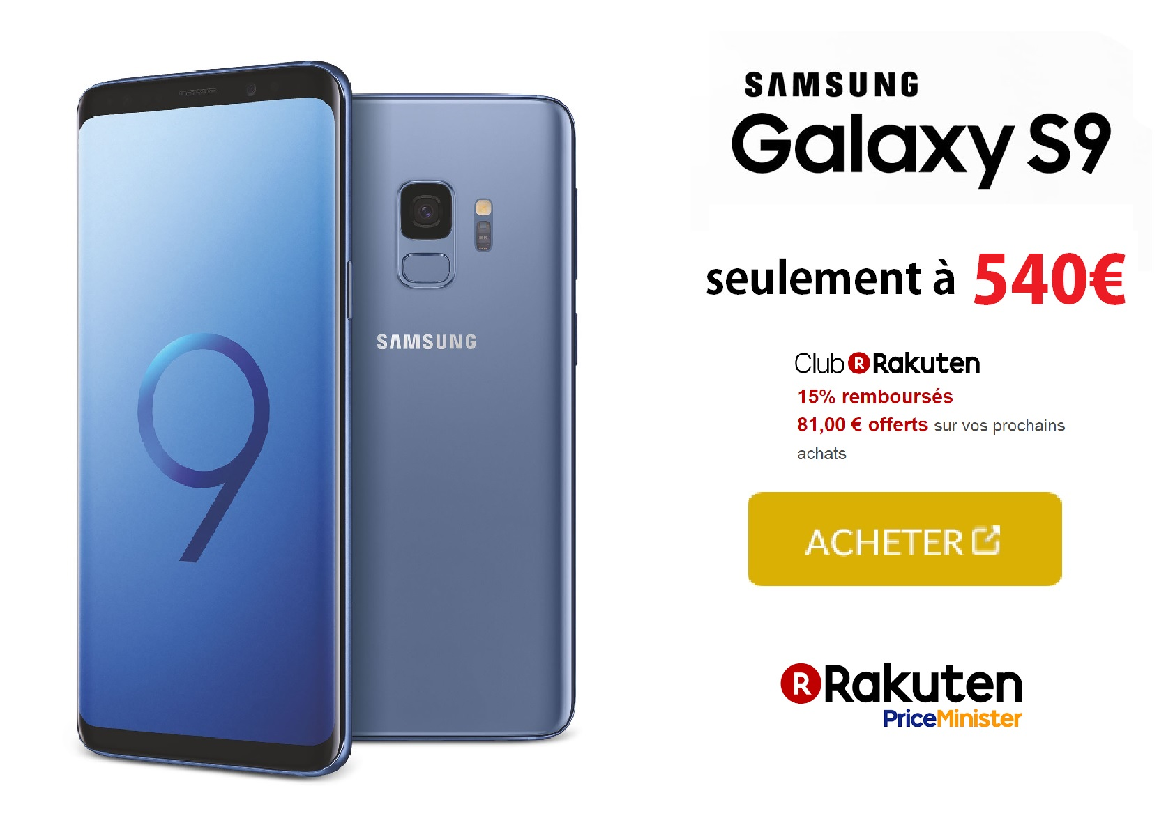 bon plan le samsung galaxy s9 540 avec 80 rembours s en superpoints priceminister. Black Bedroom Furniture Sets. Home Design Ideas