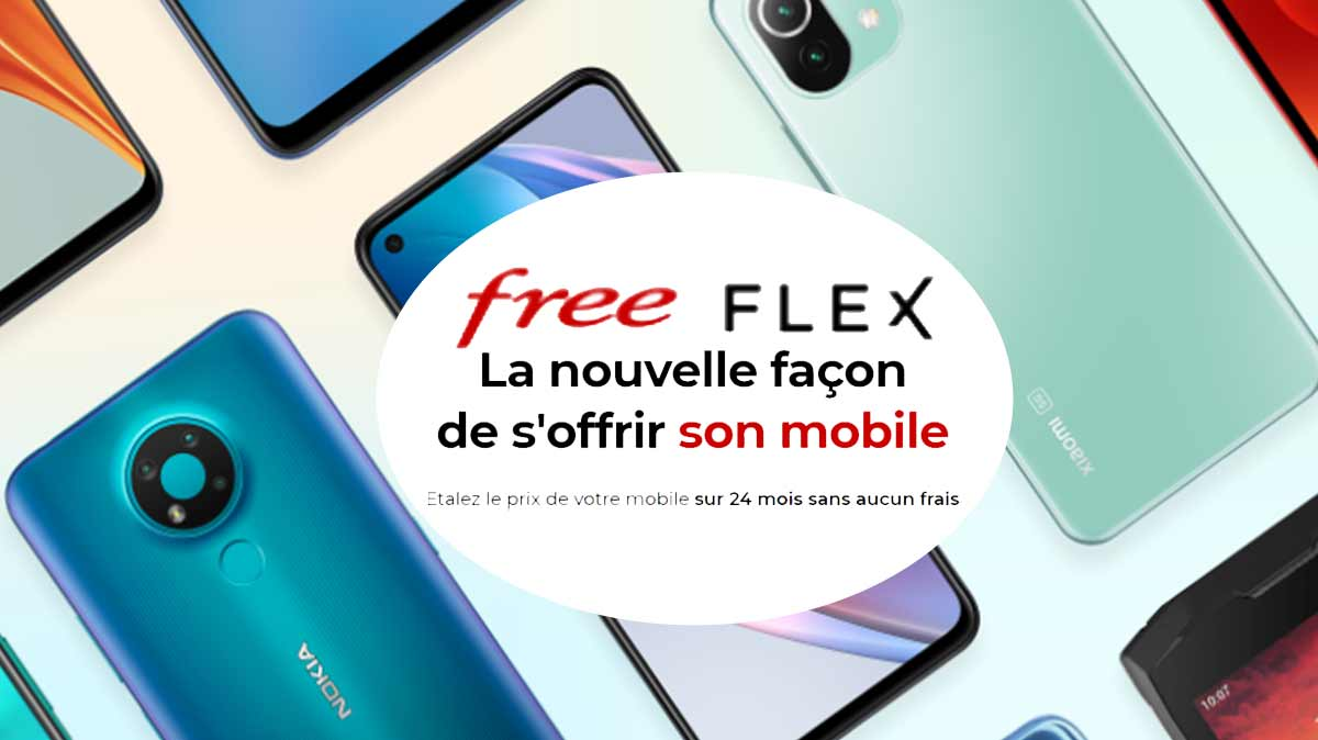 Free Flex: payez votre nouveau smartphone sur 24 mois, sans frais!